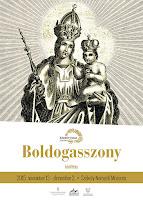 Boldogasszony-kiállítás, Sepsiszentgyörgy, Székely Nemzeti Múzeum, kultúra, képzőművészet, magyarság, vallás,