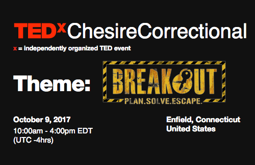 Save The Date: The First TEDx Conference to be Held in a Connecticut Prison, Oct. 9, 2017