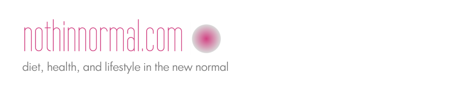 nothinnormal.com - diet, health and lifestyle in the new normal