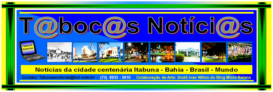 TABOCAS NOTICIAS / ITABUNA - BAHIA