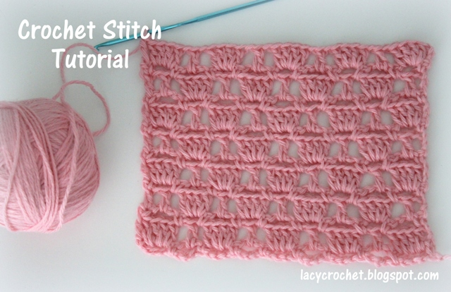 Crochet Tutorial : Lacy Crochet: Crochet Stitch Tutorial