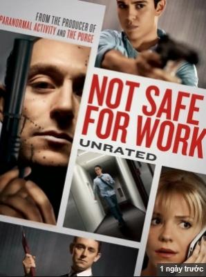 Công Việc Nguy Hiểm - Not Safe For Work Full Hd