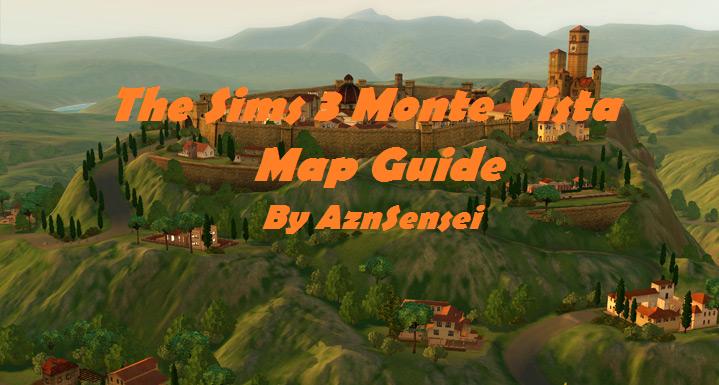 Aznsensei 39 s sims 3 store blog monte vista map guide for Montevista com