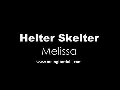 Melissa - Helter Skelter