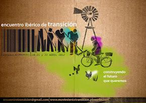 --- I Encuentro Ibérico de Transición --- 20, 21, 22 abril 2012 Zarzalejo (Madrid)