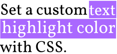 set a custom text highlight color with CSS