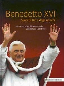 BENEDETTO XVI° servo di Dio e degli uomini