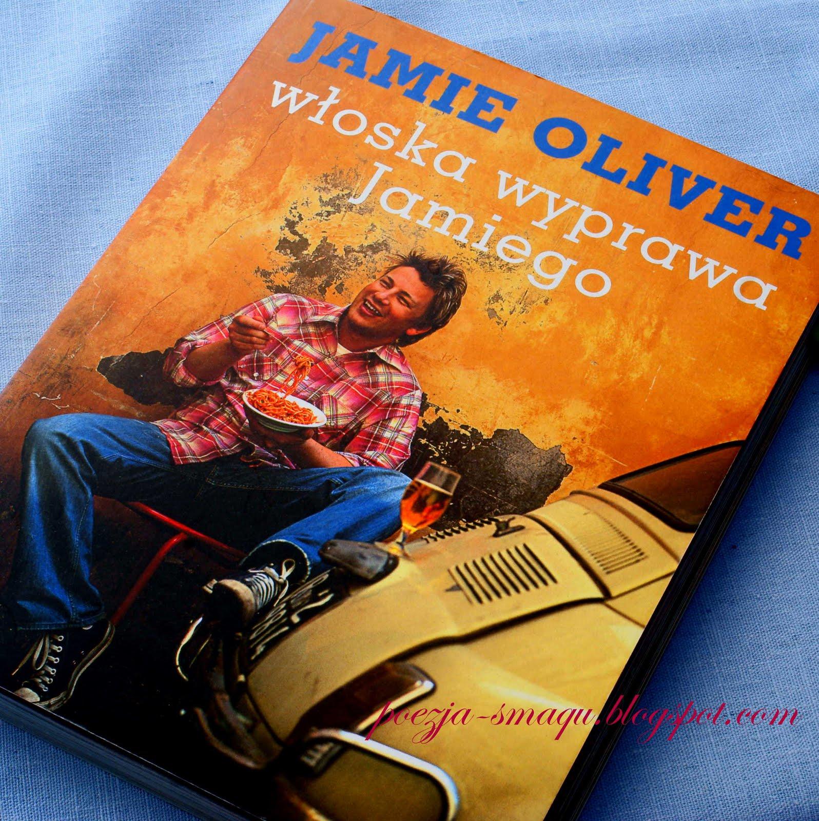 Poezja Smaqu Jamie Oliver Włoska Wyprawa Jamiego