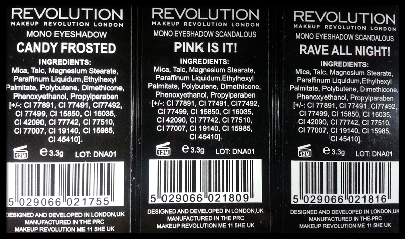 Makeup Revolution - Mono Eyeshadow in Candy Frosted, Scandalous Pink Is It, Scandalous Rave All Night - INCI