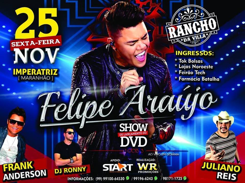 Nesta Sexta 25.11, Felipe Araújo no Rancho da Villa em Imperatriz