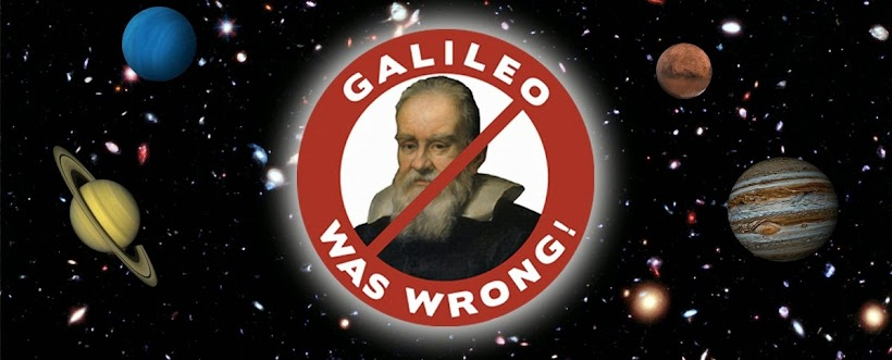 Galileo Was Wrong