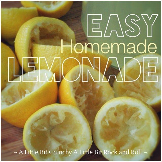 A little bit crunchy a little bit rock and roll easy homemade lemonade - Lemonade recipes popular less known ...