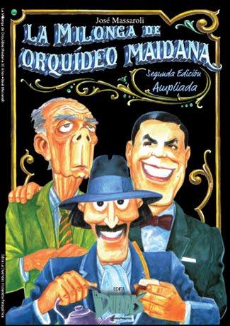 Segunda edición - ampliada- La Milonga de Orquideo Maidana, de José Massaroli