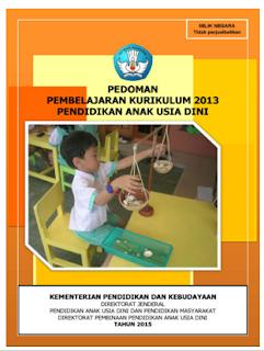 Download Pedoman Pembelajaran Kurikulum 2013 Pendidikan Anak Usia Dini (PAUD)