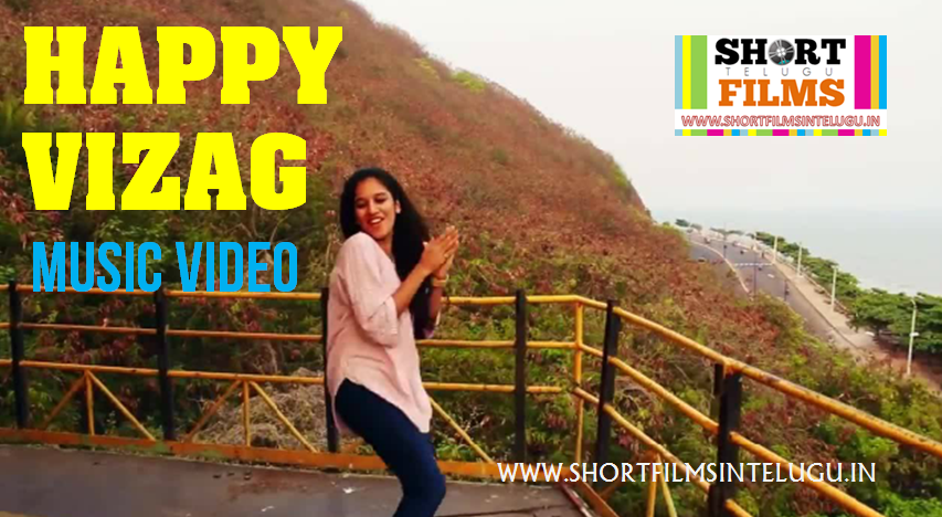 HAPPY VIZAG - MUSIC VIDEO BY VIZAGITES