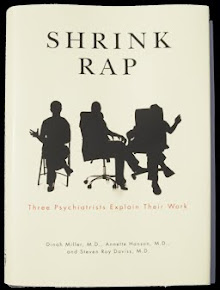 RECOMMENDED: Shrink-Rap: Three Psychiatrists Explain Their Work