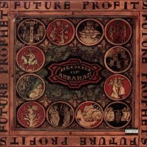 Blood Of Abraham – Future Profits (CD) (1993) (FLAC + 320 kbps)