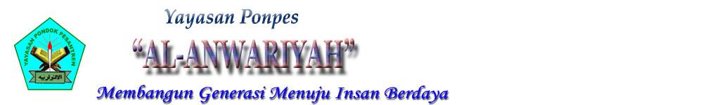 Pondok Pesantren  AL-ANWARIYAH