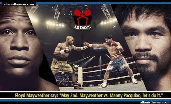"""Floyd Mayweather: """"May 2nd. Mayweather vs. Manny Pacquiao, let's do it."""""""