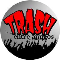 Trash entre amigos