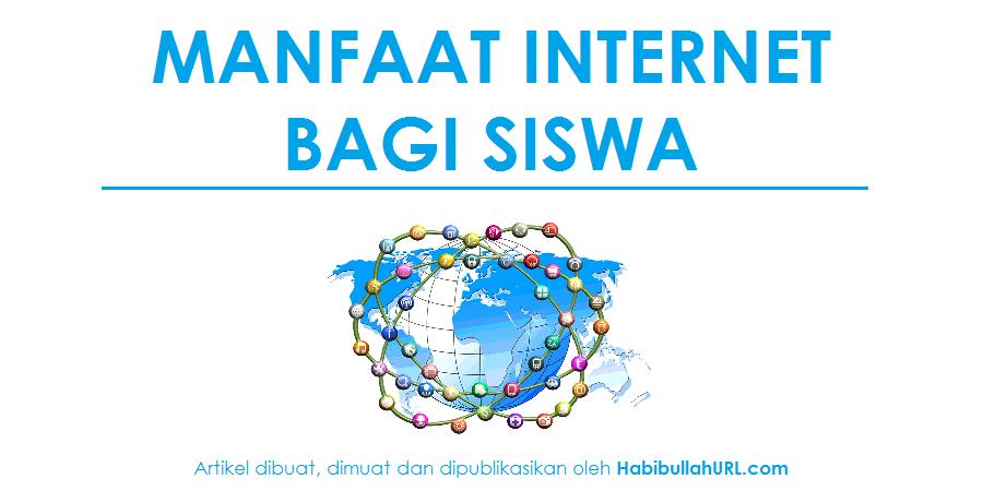 Manfaat Internet bagi Siswa atau Pelajar