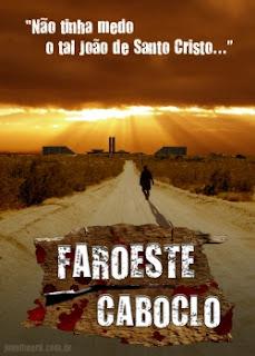 57221488646164587549 Download Faroeste Caboclo TS RMVB Nacional (2013) Baixar Grátis