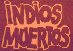 Indios Muertos 1987