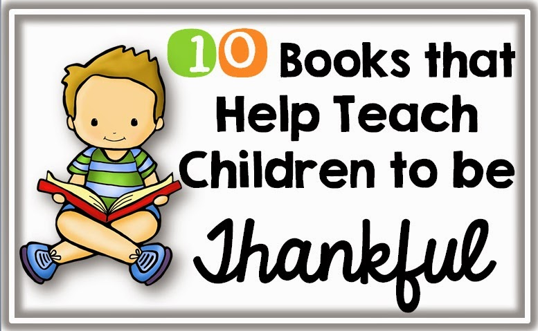 Books that teach children to be thankful: Thankful Jar: A Chalk Talk Vlog YouTube Hop Clever Classroom blog