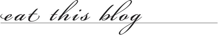 eat this blog