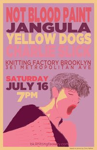 Not Blood, Pain Play Knitting Factory on July 16th w/ Jangula, Yellow Dogs and Charlie Slick