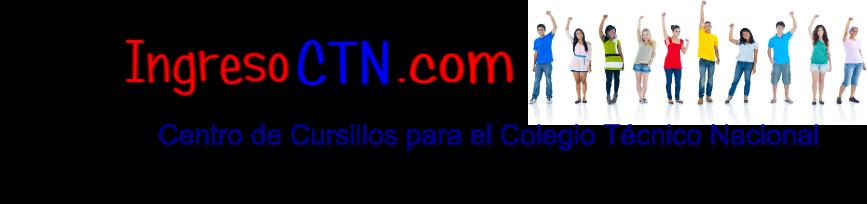 Colegio Tecnico Nacional - IngresoCTN.com