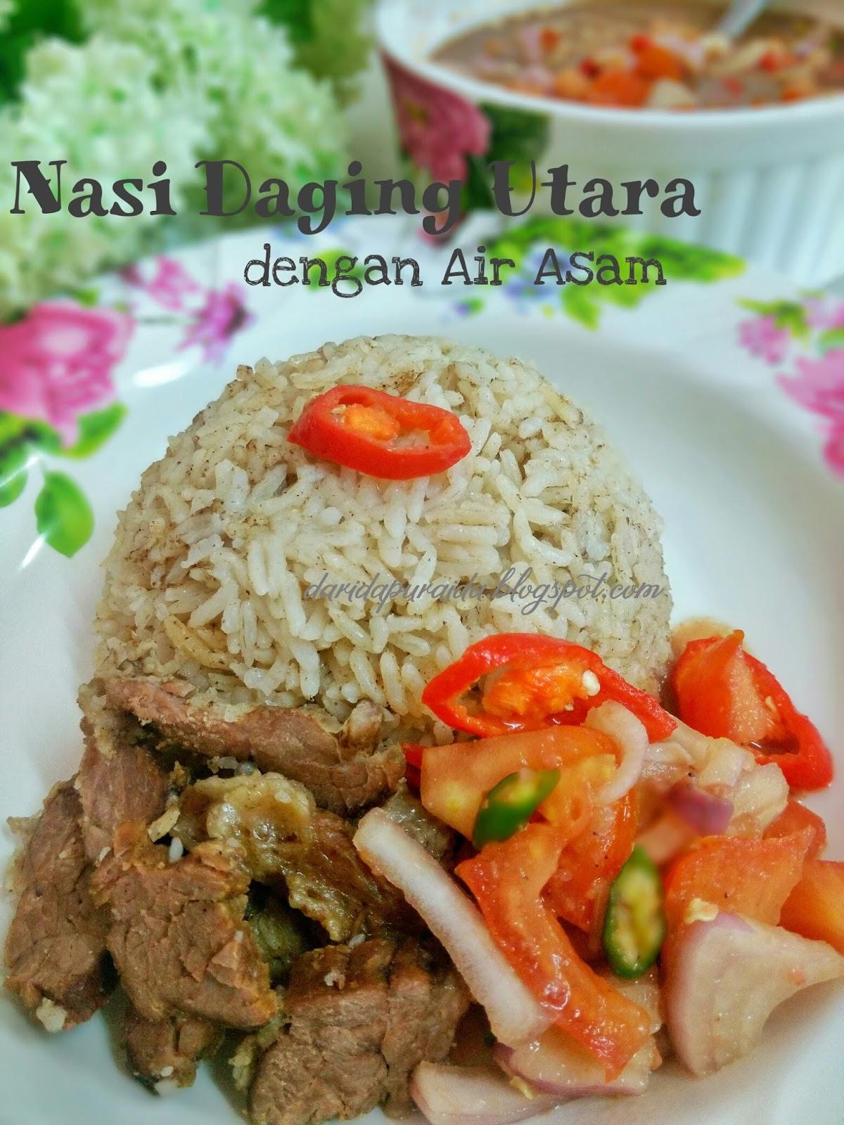 Dari Dapur Aida Nasi Daging Dengan Air Asam Utara Pnya Stail