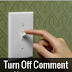 Turn Off Comments on blogger