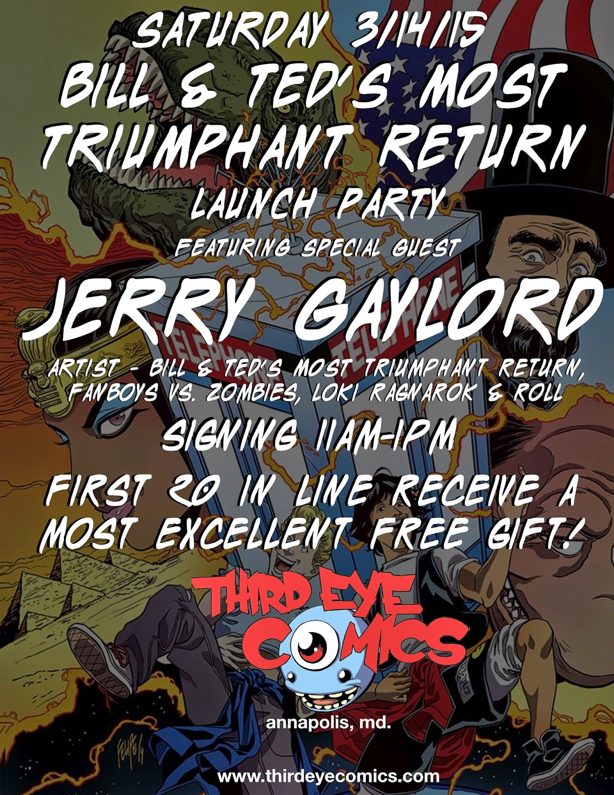 http://www.thirdeyecomics.com/sat-31415-bill-teds-most-triumphant-return-1-launch-party-w-artist-jerry-gaylord/