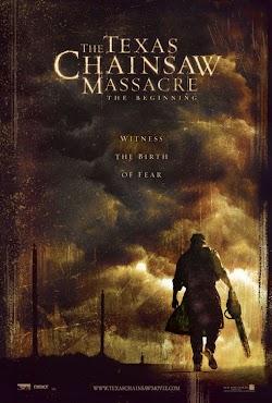 Tử Thần Vùng Texas: Khởi Đầu Sự Chết Chóc - The Texas Chainsaw Massacre: The Beginning (2006) Poster