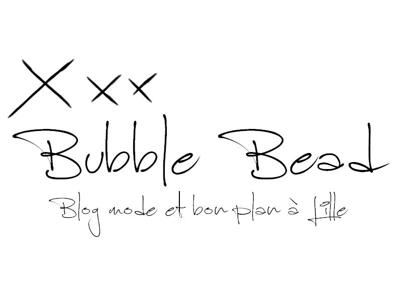 Bubble Bead - Blog Mode et bon plan à Lille