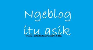 Tips Blogger Asik Blog Menghasilkan