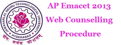 Eamcet Web Counselling 2013 Procedure For AP Eamcet