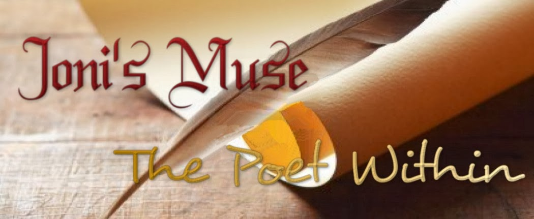 Joni's Muse ~ The Poet Within