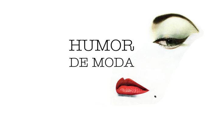HUMOR DE MODA
