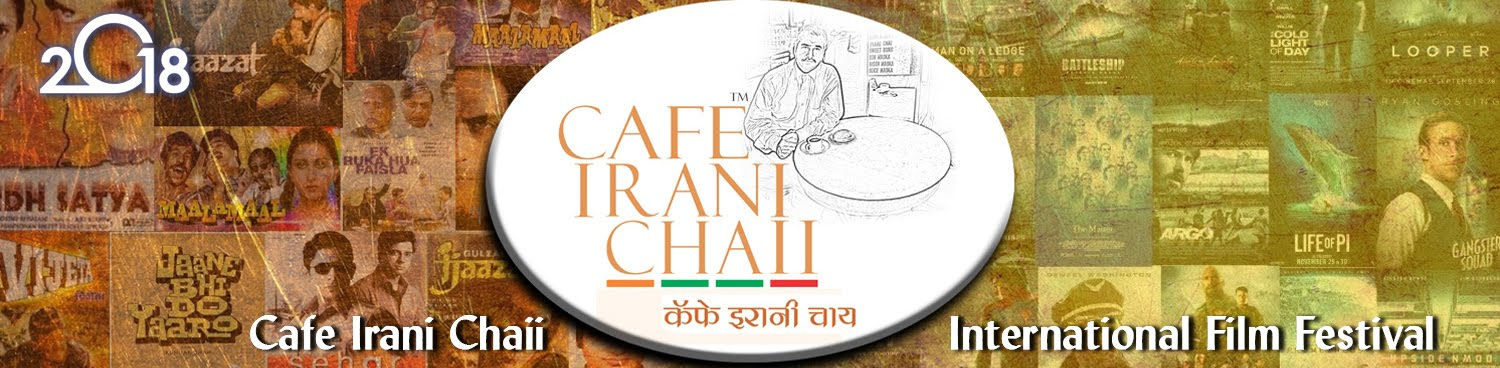 Cafe Irani Chaii International Film Festival
