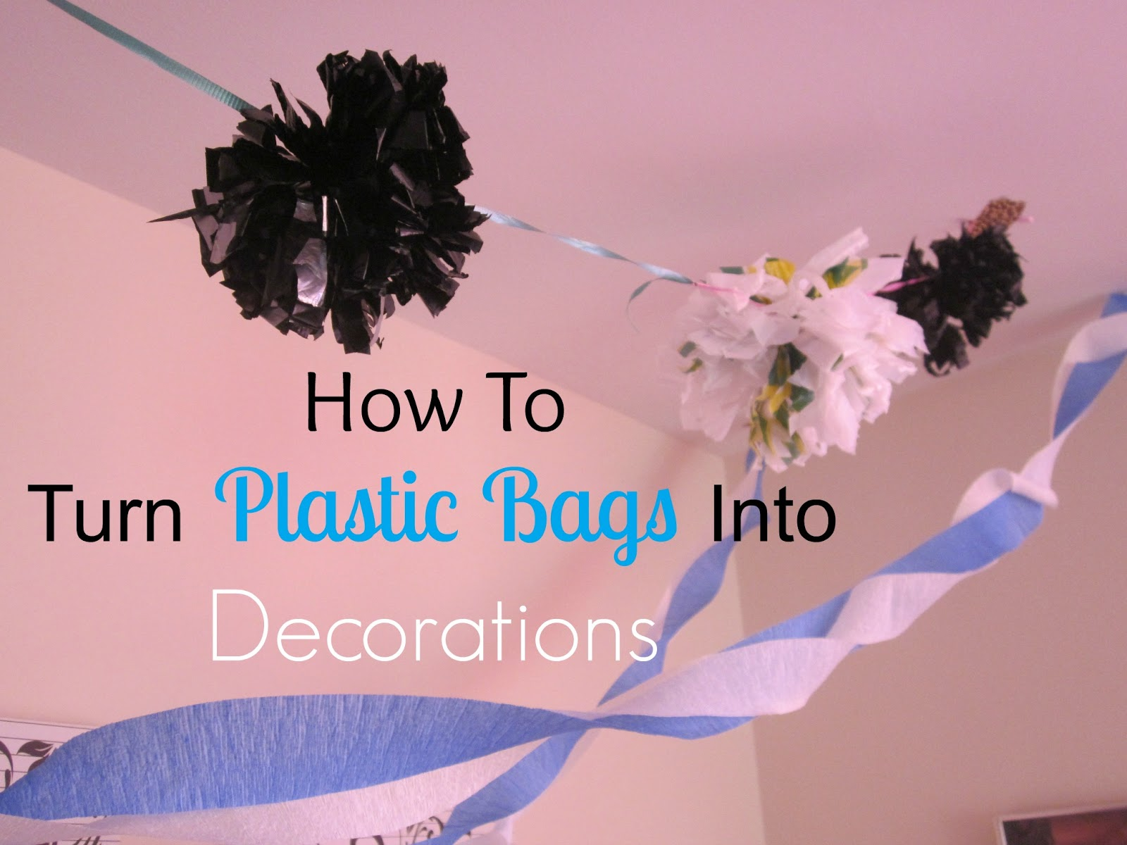 plastic bag decorations
