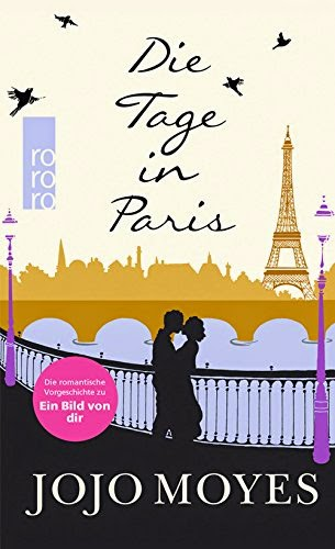 http://www.amazon.de/Die-Tage-Paris-Jojo-Moyes/dp/349926790X/ref=sr_1_1?ie=UTF8&qid=1423321247&sr=8-1&keywords=die+tage+in+paris