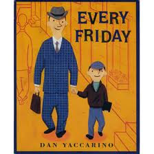Every Friday by Dan Yaccarino