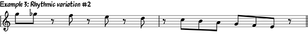 Example 3: Rhythmic Variation #2