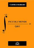PICCOLI MONDI - QeU, Carmelo Barbaro