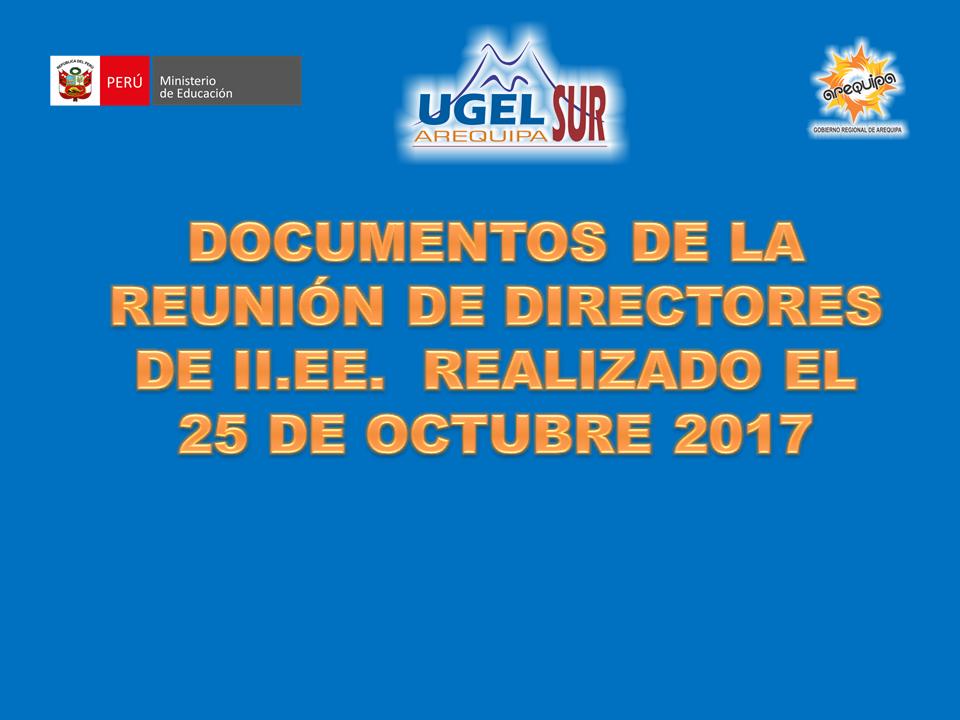 DATOS REUNIÓN DE DIRECTORES DEL 25 OCT. 2017