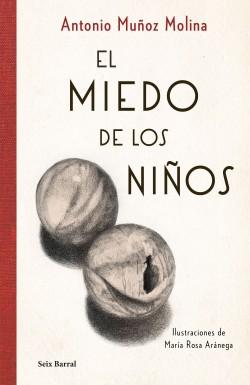 El miedo de los niños, Antonio Muñoz Molina