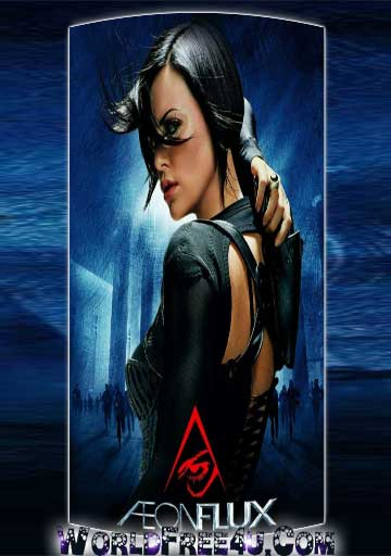 Free Download Aeon Flux 2005 Dual Audio 300mb Hindi Dubbed Bluray