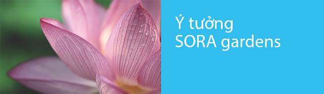 ý tưởng thiết kế sora gardens, Y TUONG TK SORA GARDENS
